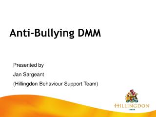 Anti-Bullying DMM