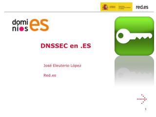 DNSSEC en .ES