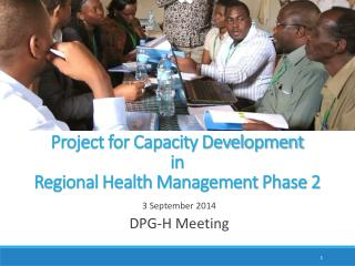 Project for Capacity Development  in Regional Health Management Phase 2
