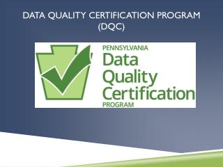 Data Quality Certification Program (DQC)