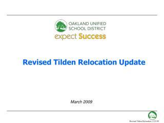 Revised Tilden Relocation Update