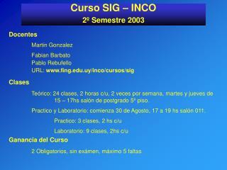 Curso SIG – INCO 2º Semestre 2003