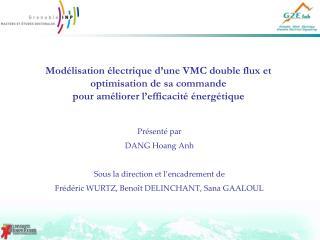 Mod lisation  lectrique d une VMC double flux et optimisation de sa commande  pour am liorer l efficacit   nerg tique