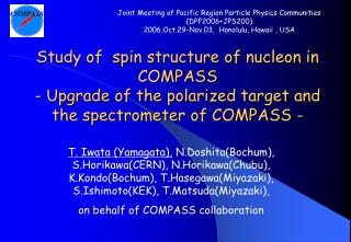 Joint Meeting of Pacific Region Particle Physics Communities (DPF2006+JPS200)