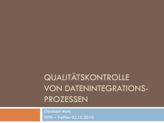 Qualitätskontrolle von Datenintegrations- prozessen