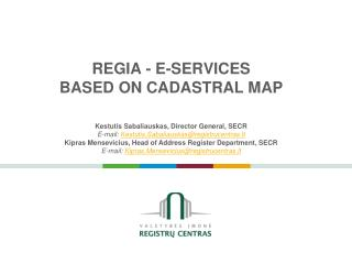 REGIA - E- SERVICES  BASED ON CADASTRAL MAP
