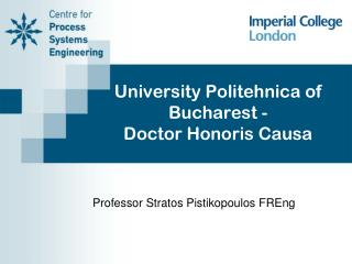 University  Politehnica  of Bucharest - Doctor  Honoris Causa