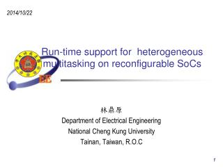 Run-time support for  heterogeneous multitasking on reconfigurable SoCs