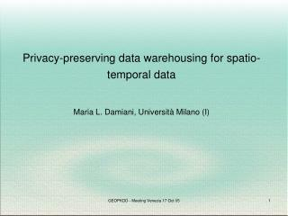 Privacy-preserving data warehousing for spatio-temporal data