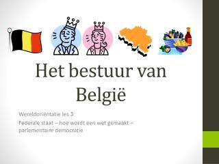 Het bestuur van Belgi ë