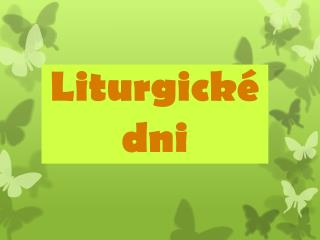 Liturgick� dni