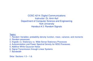 COSC 4214: Digital Communications Instructor: Dr. Amir Asif