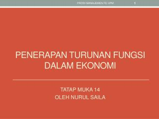 Penerapan turunan fungsi dalam ekonomi