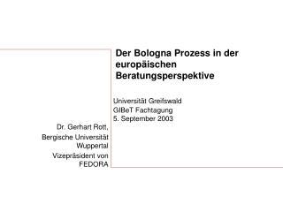 Der Bologna Prozess in der europäischen Beratungsperspektive