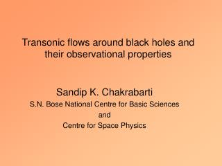 Transonic flows around black holes and their observational properties