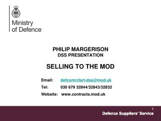 PHILIP MARGERISON DSS PRESENTATION SELLING TO THE MOD
