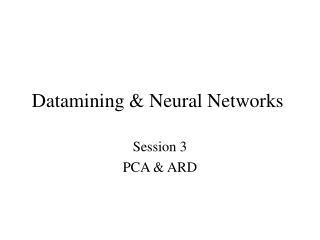 Datamining & Neural Networks