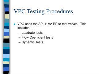 VPC Testing Procedures