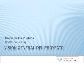 Visión  general del  proyecto