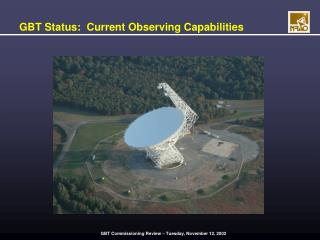 GBT Status:  Current Observing Capabilities