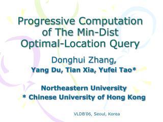 Progressive Computation of The Min-Dist  Optimal-Location Query