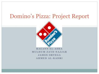 Domino�s Pizza: Project Report