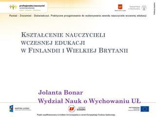 Jolanta Bonar Wydział Nauk o Wychowaniu UŁ