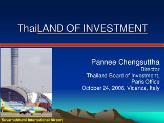Thai LAND OF INVESTMENT