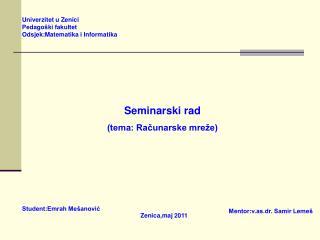 Seminarski rad (tema: Računarske mreže)