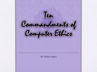 Ten Commandments of Computer Ethics