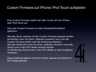 Custom Firmware auf iPhone/ iPod Touch aufspielen