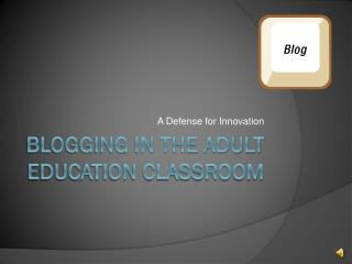 Blogging in the Adult Education Classroom