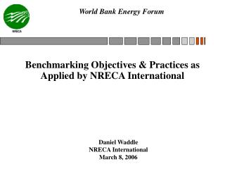 Benchmarking Objectives  Practices as Applied by NRECA International