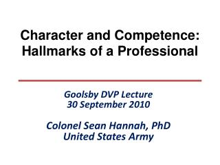 Character and Competence: Hallmarks of a Professional