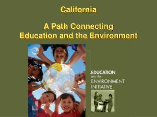 California A Path Connecting Education and the Environment