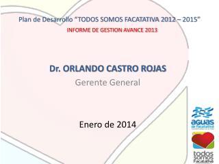 """Plan de Desarrollo """"TODOS SOMOS FACATATIVA 2012 – 2015"""""""
