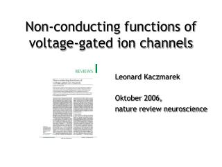 Leonard Kaczmarek Oktober 2006, nature review neuroscience