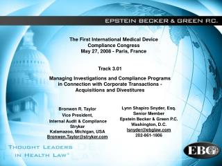 The First International Medical Device  Compliance Congress May 27, 2008 - Paris, France