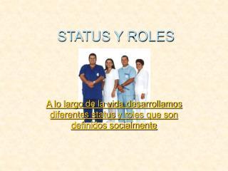 STATUS Y ROLES