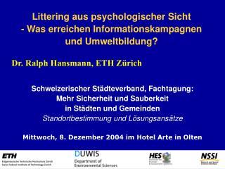 Schweizerischer St dteverband, Fachtagung: Mehr Sicherheit und Sauberkeit in St dten und Gemeinden Standortbestimmung un