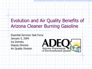 Evolution and Air Quality Benefits of Arizona Cleaner Burning Gasoline