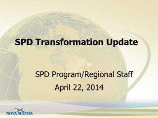 SPD Transformation Update