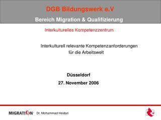 DGB Bildungswerk e.V  Bereich Migration & Qualifizierung