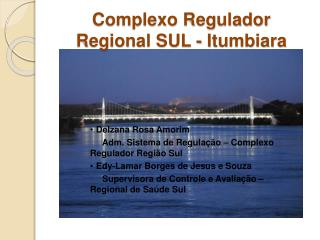 Complexo Regulador Regional SUL - Itumbiara