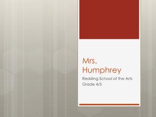 Mrs. Humphrey