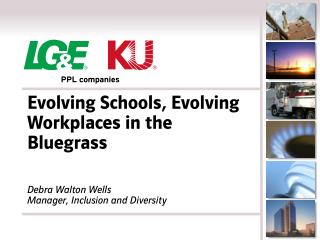 Evolving Schools, Evolving Workplaces in the Bluegrass
