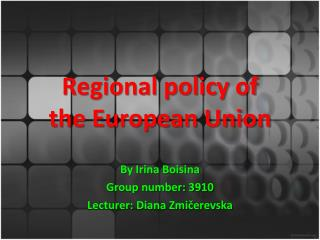 Regional policy of  the European Union