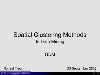 Spatial Clustering Methods