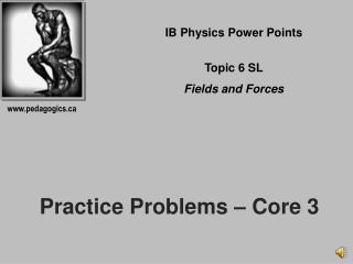 Practice  Problems – Core 3
