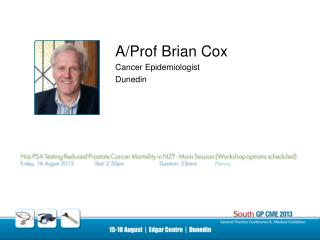 A/Prof Brian Cox Cancer Epidemiologist Dunedin